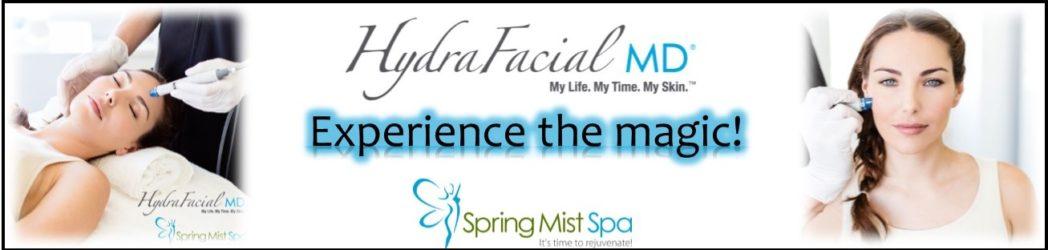 HydraFacial MD Specials at Spring Mist Spa Milton